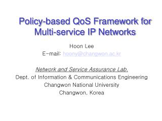 Policy-based QoS Framework for  Multi-service IP Networks