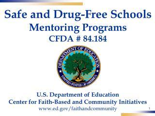 Safe and Drug-Free Schools Mentoring Programs CFDA # 84.184