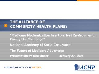 THE ALLIANCE OF  COMMUNITY HEALTH PLANS:
