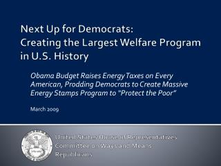 Next Up for Democrats:  Creating the Largest Welfare Program in U.S. History