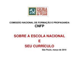 COMISSÃO NACIONAL DE FORMAÇÃO E PROPAGANDA CNFP