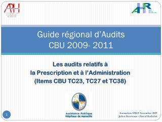 Guide r�gional d�Audits CBU 2009- 2011