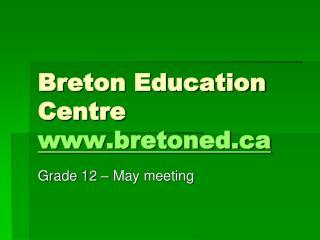 Breton Education Centre bretoned