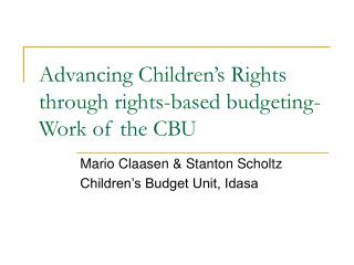 Advancing Children's Rights through rights-based budgeting- Work of the CBU