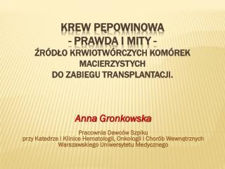 Anna  Gronkowska Pracownia Dawców Szpiku
