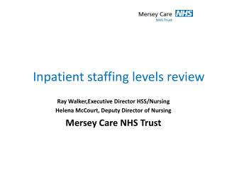 Inpatient staffing levels review