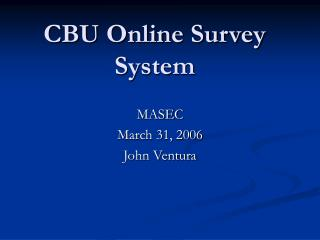CBU Online Survey System