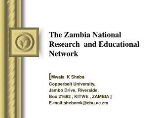 The Zambia National  Research  and Educational Network