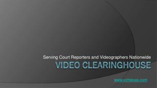 Video Clearinghouse