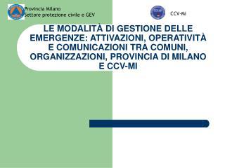 Provincia Milano Settore protezione civile e GEV