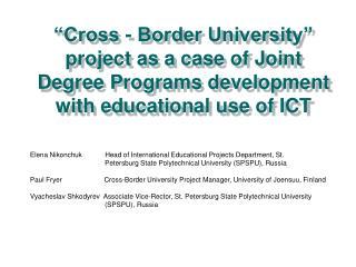 Elena Nikonchuk            Head of International Educational Projects Department, St.