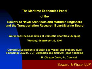 The Maritime Economics Panel of the