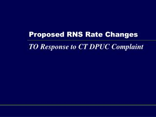 Proposed RNS Rate Changes