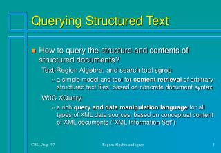 Querying Structured Text