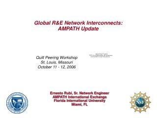 Global R&E Network Interconnects: AMPATH Update