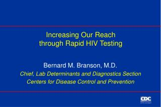 Increasing Our Reach through Rapid HIV Testing