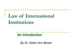 Law of International Institutions