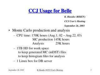 CCJ Usage for Belle