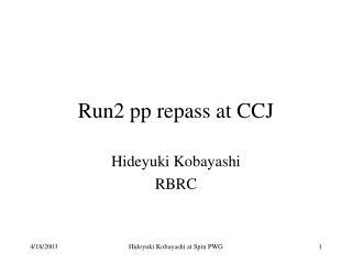 Run2 pp repass at CCJ
