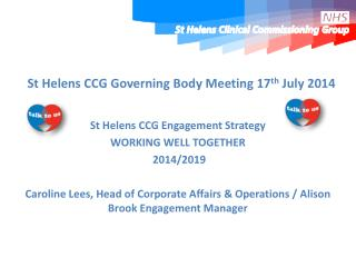 St Helens CCG Governing Body Meeting 17 th  July 2014