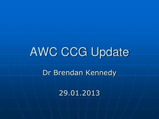 AWC CCG Update