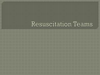 Resuscitation Teams