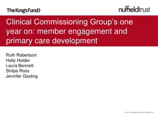 Clinical Commissioning Group's one year on: member engagement and primary care development