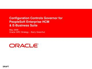 Configuration Controls Governor for  PeopleSoft Enterprise HCM  & E-Business Suite
