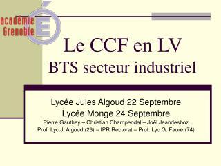 Le CCF en LV  BTS secteur industriel