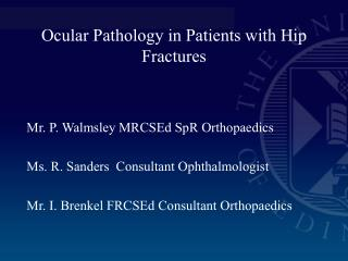 Ocular Pathology in Patients with Hip Fractures