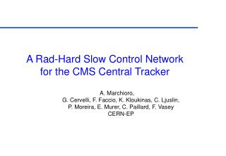 A Rad-Hard Slow Control Network for the CMS Central Tracker