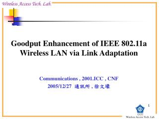 Goodput Enhancement of IEEE 802.11a Wireless LAN via Link Adaptation