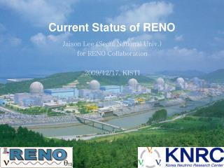 Current Status of RENO