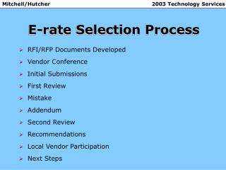 E-rate Selection Process