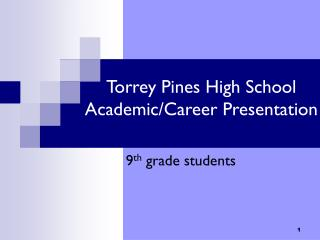 Torrey Pines High School Academic