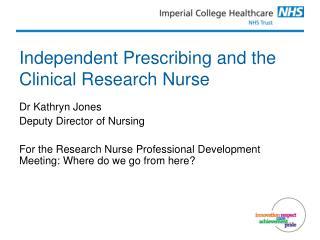 Independent Prescribing and the Clinical Research Nurse