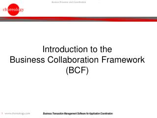 Introduction to the Business Collaboration Framework (BCF)