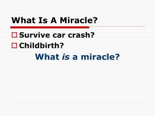 What Is A Miracle