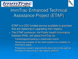 ImmTrac Enhanced Technical Assistance Project (ETAP)