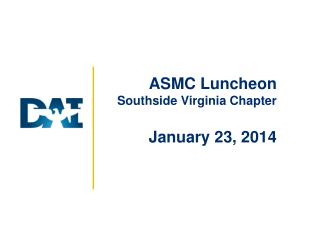 ASMC Luncheon Southside Virginia Chapter January 23, 2014