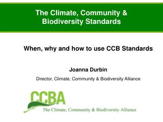 The Climate, Community & Biodiversity Standards