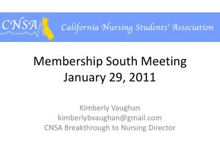 Membership South Meeting  January 29, 2011