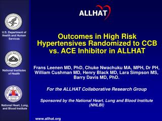 Outcomes in High Risk Hypertensives Randomized to CCB vs. ACE Inhibitor in ALLHAT
