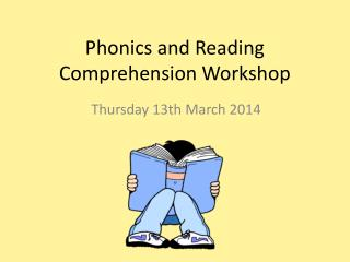 Phonics and Reading Comprehension Workshop