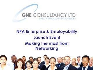 NPA Enterprise & Employability Launch Event Making the most from Networking