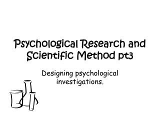 Psychological Research and Scientific Method pt3