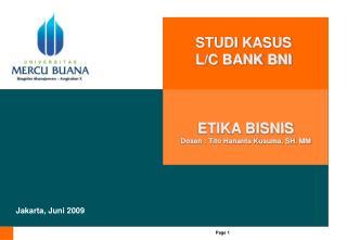 STUDI KASUS  L/C BANK BNI