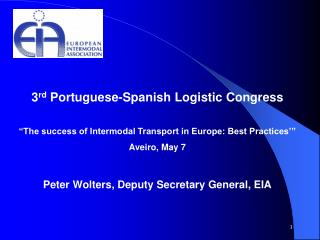 3 rd  Portuguese-Spanish Logistic Congress