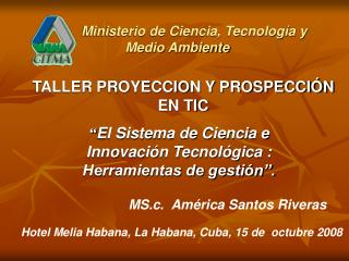 Ministerio de Ciencia, Tecnología y Medio Ambiente