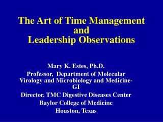 The Art of Time Management and Leadership Observations